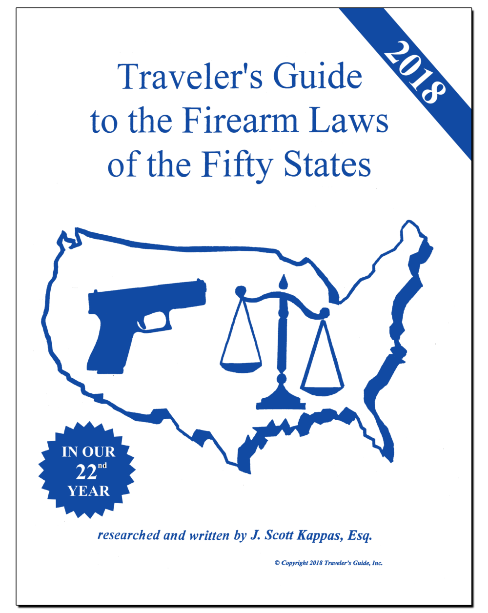 Travelers guide to the firearm laws of the fifty states gun laws over 1000000 books sold since 1996 fandeluxe Choice Image